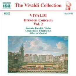 Vivaldi: Dresden Concerti, Vol. 2
