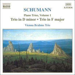 Schumann: Piano Trios, Vol. 1