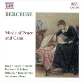 Berceuse: Music of Calm and Peace