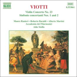 Viotti: Violin Concerto No. 23; Sinfonie concertanti Nos. 1 & 2