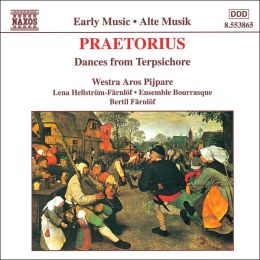 Praetorius: Dances for Terpischore