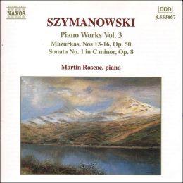 Karol Szymanowski: Piano Works, Vol. 3