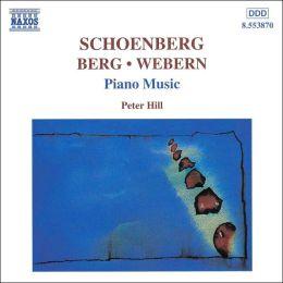 Schoenberg, Berg, Webern: Piano Music