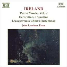 Ireland: Piano Works, Vol. 2