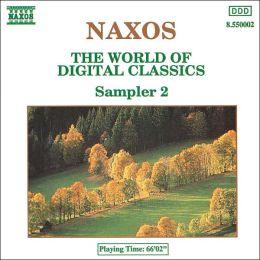 Naxos: The World of Digital Classics, Sampler 2