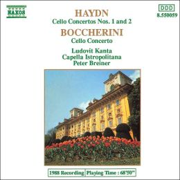 Haydn: Cello Concertos Nos 1 and 2; Boccherini: Cello Concerto