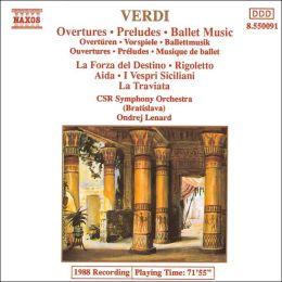 Verdi: Overtures; Preludes; Ballet Music