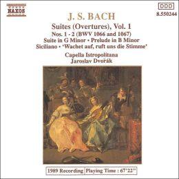 J.S. Bach: Suites (Overtures), Vol. 1