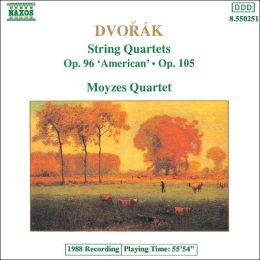 Dvorák: String Quartets, Opp. 96 (