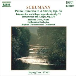 Schumann: Piano Concerto in A minor, Op. 54