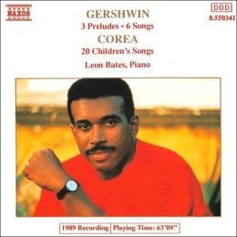 Gershwin: 3 Preludes; 6 Songs; Chick Corea: 20 Children's Songs