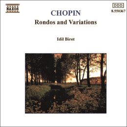 Chopin: Rondos and Variations