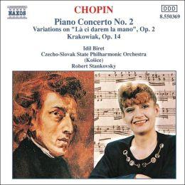 Chopin: Piano Concerto No. 2; Variations, Op. 2; Krakowiak