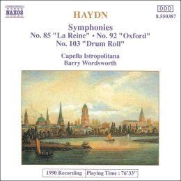 Haydn: Symphonies No. 85, 92 & 103