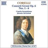 Corelli: Concerti Grossi Op. 6, Nos. 1 - 6