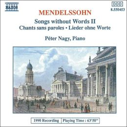 Mendelssohn: Songs without Words II