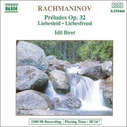 Rachmaninoff: Préludes, Op. 32 / Kreisler: Liebesleid, Liebesfreud