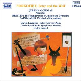 Saint-Saëns: Carnival of the Animals / Prokofiev: Peter and the Wolf / Britten: Young Person's Guide to the Orchestra