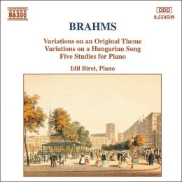 Brahms: Variations; Five Studies