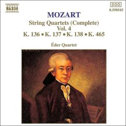 Mozart: String Quartets (Complete), Vol. 4