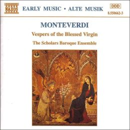 Monteverdi: Vespers of the Blessed Virgin