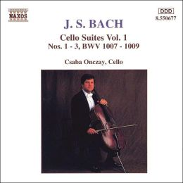 J.S. Bach: Cello Suites, Vol. 1