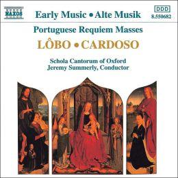 Lôbo, Cardoso: Portugese Requiem Masses