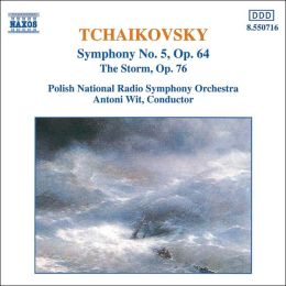 Tchaikovsky: Symphony No. 5; The Storm