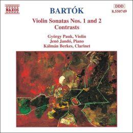 Bartok: Violin Sonatas Nos. 1 & 2, Contrasts