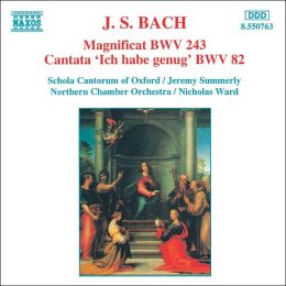 Bach: Magnificat, BWV 243; Cantata, BWV 82