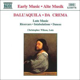 Dall'Quila, Da Crema: Lute Music