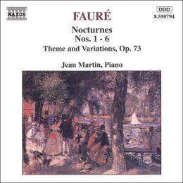 Fauré: Nocturnes Nos. 1-6 / Theme & Variations, Op. 73