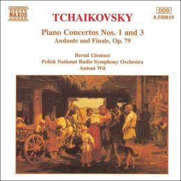 Tchaikovsky: Piano Concertos Nos. 1 & 3; Andante & Finale, Op. 79