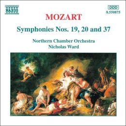 Mozart: Symphonies Nos. 19, 20 & 37