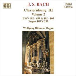 Bach: Clavierübung III, Vol. 2