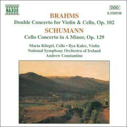 Brahms: Double Concerto, Op. 102; Schumann: Cello Concerto, Op. 129