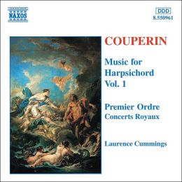 Couperin: Music for Harpsichord, Vol. 1