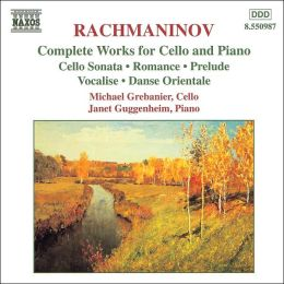 Rachmaninoff: Complete Works for Cello and Piano