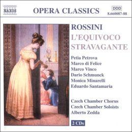 Rossini: L'Equivoco Stravagante