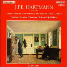 J.P.E. Hartmann: Complete Works for Violin And Piano