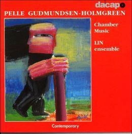 Pelle Gudmundsen-Holmgreen: Chamber Music