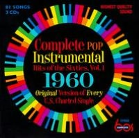 Complete Pop Instrumental Hits of the Sixties, Vol. 1: 1960