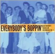 Everybody's Boppin': Early Northwest Rockers and Instrumentals, Vol. 1