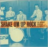 Shake Um Up Rock