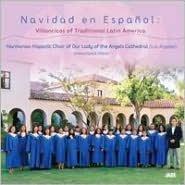 Navidad en Espanol: Villancicos of Traditional Latin America