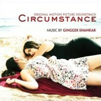 Circumstance [Original Motion Picture Soundtrack]