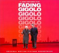 Fading Gigolo [Original Motion Picture Soundtrack]