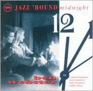 Jazz 'Round Midnight: Ben Webster