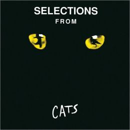 Cats [Selections from the Orig. Broadway]