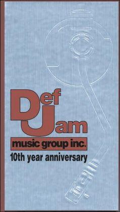 Def Jam Music Group -- 10th Year Anniversary